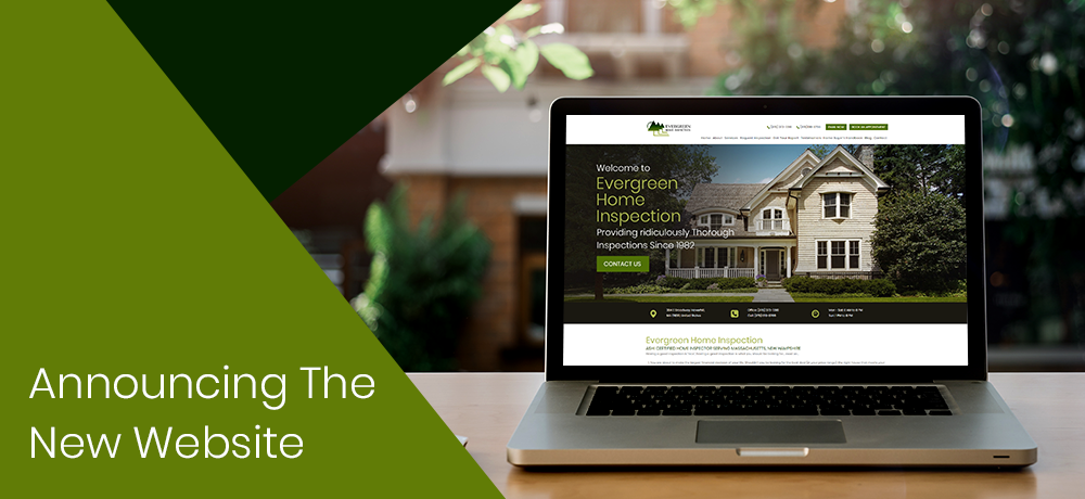 Announcing The New Website by Evergreen Home Inspection